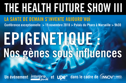 the-health-future-show-iii-nos-genes-sous-influence